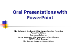 How To Prepare Slides For Ppt Oral Presentations With Powerpoint Ppt Video Online Download