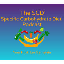 The SCD Specific Carbohydrate Diet Podcast