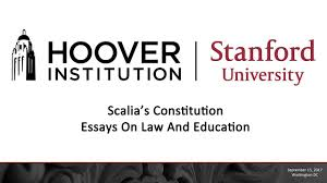 scalia s constitution essays on law and education  scalia s constitution essays on law and education
