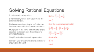 7 solving rational equations to solve a rational equation determine any