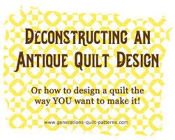 Quilt Design 101 & Link to Deconstructing Quilt Designs page Adamdwight.com