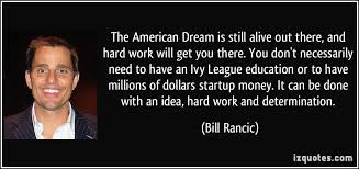 Quotes Against The American Dream Best of American Dream Quotes Impressive The American Dream Is Still Alive