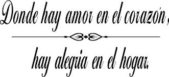 Amazon.com - Quote It! - Spanish Where There Is Love Wall Quote ... via Relatably.com