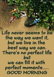 Good Morning Meaningful Quotes