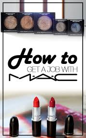 how to get a job with m a c cosmetics