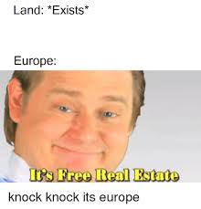 real estate free land exists europe is free real estate europe meme on me me