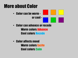13 More about Color Color can be warm - or cool - Color can advance or