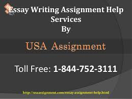 essay writing assignment help usa toll  essay writing assignment help services by toll 1 844 752 3111