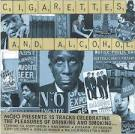 Mojo Presents: Cigarettes And Alcohol