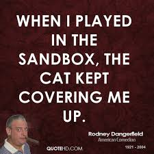 Rodney Dangerfield Quotes QuoteHD New Rodney Dangerfield Quotes