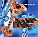 Oscillatin' Rhythm: Great Swing Hits in Hi-Fi