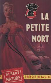 La petite mort - Albert Mazure - Librairie numérique