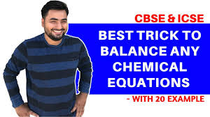 how to balance any chemical equation trick best way to balance chemical equation