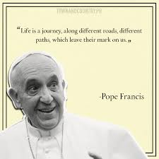 Pope Francis Quotes Enchanting 48 Quotes From Pope Francis To Help You Get Through Anything In Life