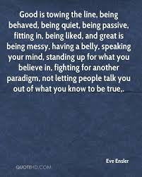 Towing Quote Interesting Eve Ensler Quotes QuoteHD
