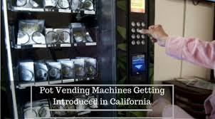 California Vending Machines New Weed Vending Machines Getting Introduced In California