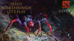 dota 2 broodmother all powers and full match let s play with