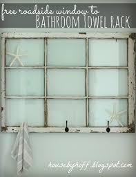 Decorate With Old Windows Repurposed Window Bathroom Towel Rack House By Hoff