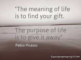 My Purpose In Life Quotes 100 Great Life Purpose awyeahus 27