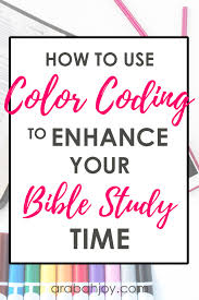 How To Use Color Coding To Enhance Your Bible Study Time
