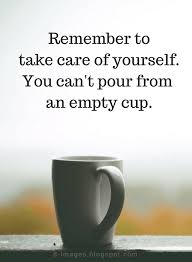 Take Care Of Yourself Quotes Amazing Quotes Remember To Take Care Of Yourself You Can't Pour From An