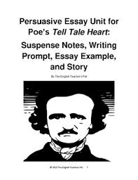 poe s tell tale heart suspense notes persuasive essay prompt and  poe s tell tale heart suspense notes persuasive essay prompt and example