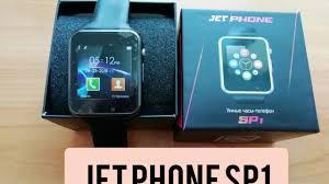 Обзор смарт часов <b>Jet Phone SP1</b> - YouTube