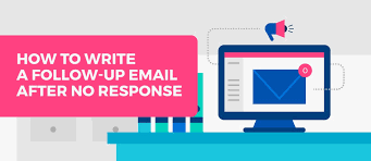 email followup how to write a follow up email after no response mailshake blog