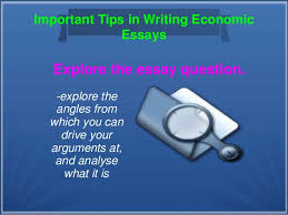 tips in writing economic essays 5 important tips in writing economic essays