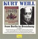 Kurt Weill: From Berlin to Broadway, Vol. 2
