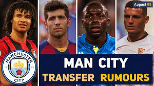TRANSFER NEWS: MANCHESTER CITY TRANSFER NEWS AND RUMOURS UPDATES (AUGUST  05) - YouTube