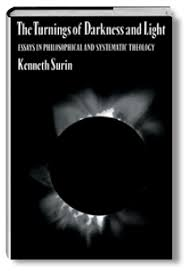 the turnings of darkness and light essays in philosophical and  kenneth j surin
