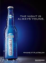 Bud Light Platinum 2018 Bud Light Platinum Bud Light Print Magazine Magazine Ads