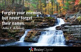 Never Forget Quotes - BrainyQuote via Relatably.com