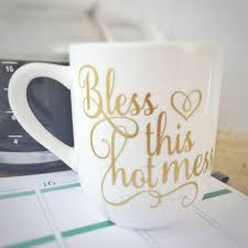 cute coffee mug quotes. Interesting Coffee Bless This Hot Mess Coffee Mug Cute By BeStillAndKnowSigns Cute  Coffee Quotes Funny And Mug Quotes N