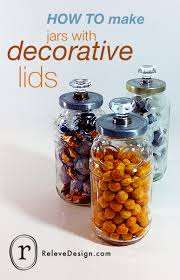 Decorative Jars With Lids HOW TO make jars with decorative lids Relevé Design 80