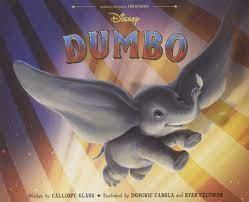 Dumbo Live Action Picture Book : Glass, Calliope, Carola, Dominic, Feltman,  Ryan: Amazon.de: Bücher
