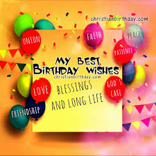 My Best Wishes On Your Birthday Free Christian Birthday Quotes Impressive Good Birthday Quotes