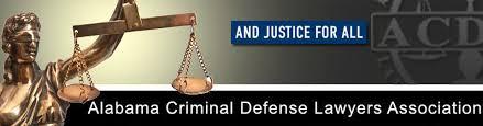 Alabama Criminal Defense Lawyers Association - Home Page