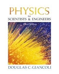 Giancoli, Physics for Scientists & Engineers (Chs 1-37) | Pearson