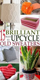 Upcycle Old Clothes 174 Best Upcycle Recycle Images On Pinterest Diy Storage
