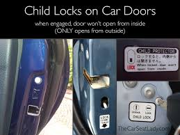 How To Unlock A Locked Door The Car Seat Lady Child Locks On Car Doors How To Engage Them