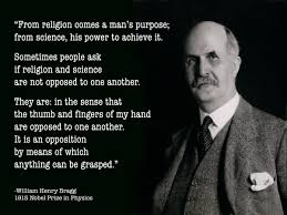 Christian Apologist Quotes Best of William Henry Bragg Quote The 24 Cent Apologist