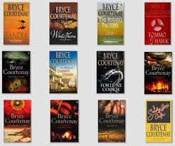 Bryce Courtney - I have loved all these books and many, many more ...