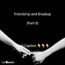 friendship breakup part 3 read caption