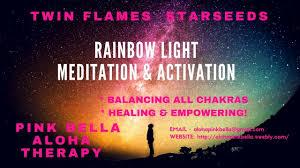 Rainbow Light Meditation Rainbow Light Activation Meditation To Balance All Chakras Assist Your Journey