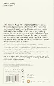 ways of seeing penguin modern classics amazon co uk john  ways of seeing penguin modern classics amazon co uk john berger 9780141035796 books