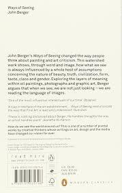ways of seeing penguin modern classics amazon co uk john  ways of seeing penguin modern classics amazon co uk john berger 9780141035796 books