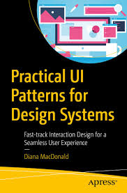 A Pattern Approach To Interaction Design Book Practical Ui Patterns For Design Systems Di Does Digital