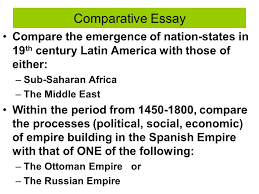 whap exam thursday morning session ppt comparative essay compare the emergence of nation states in 19th century latin america those